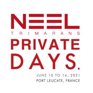 NEEL-TRIMARANS and its dealer network are organising the PRIVATE DAYS in Port Leucate from 10 to 14 June 2021 7